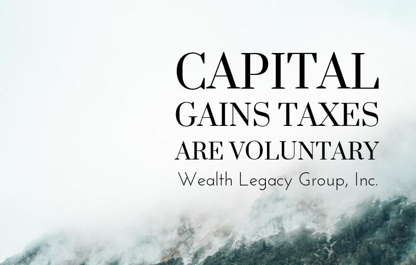 capital gains taxes are volunary