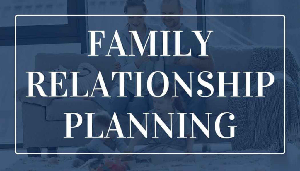 family relationship planning